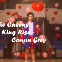 The Queens' King Rise - Conan Gray